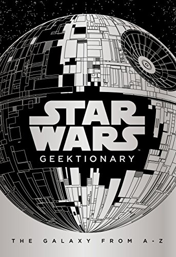 Star Wars: Geektionary By Egmont Publishing UK