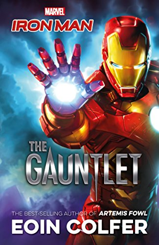 Marvel Iron Man: The Gauntlet By Eoin Colfer