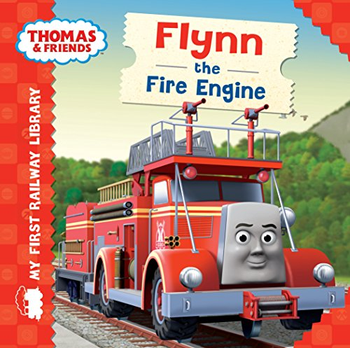 My First Railway Library: Flynn the Fire Engine By Egmont Publishing UK