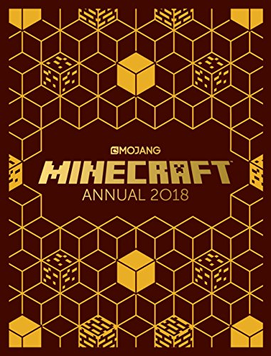 The Official Minecraft Annual 2018: An official Minecraft book from Mojang (Egmont Annuals 2018) By Mojang AB