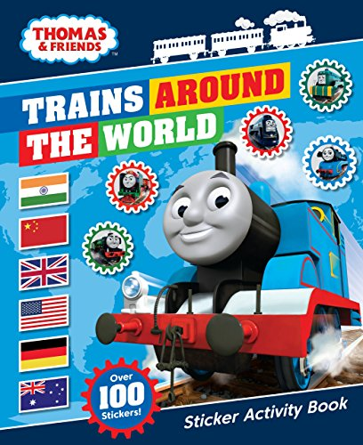 Thomas & Friends: Trains Around the World Sticker Activity Book By Egmont Publishing UK