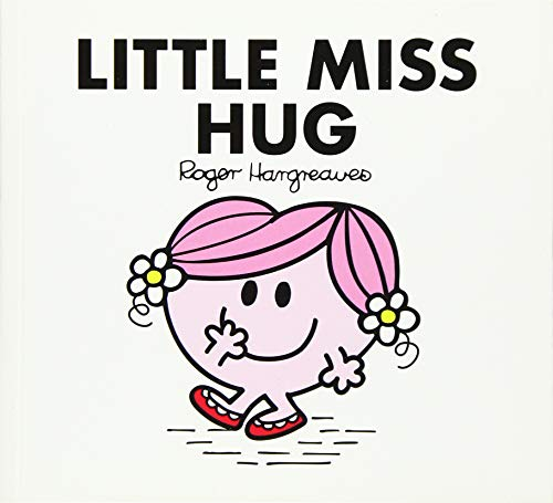 Little Miss Hug By Adam Hargreaves