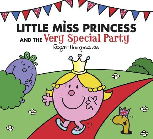 Little Miss Princess and the Very Special Party By Roger Hargreaves