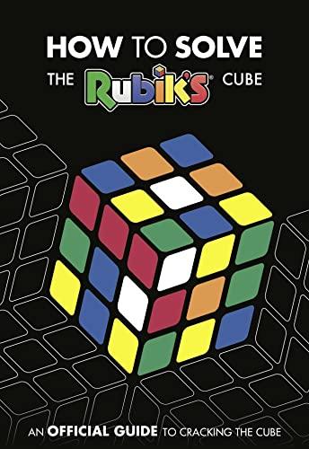 How To Solve The Rubik's Cube By Egmont Publishing UK