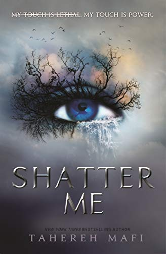 Shatter Me von Tahereh Mafi