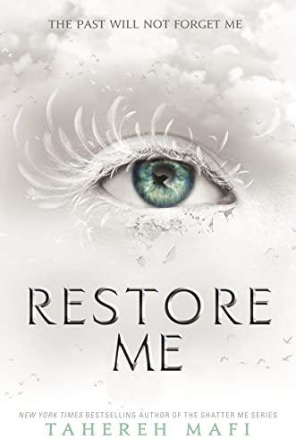 Restore Me von Tahereh Mafi