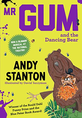 Mr Gum and the Dancing Bear By Andy Stanton