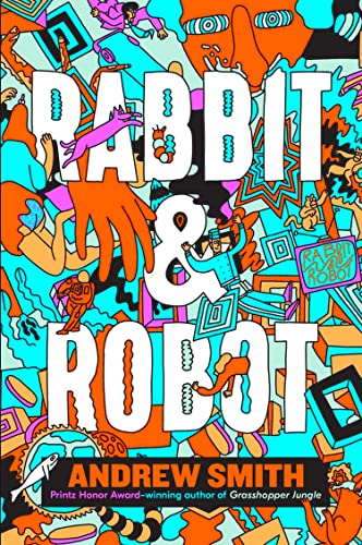 Rabbit and Robot By Andrew Smith