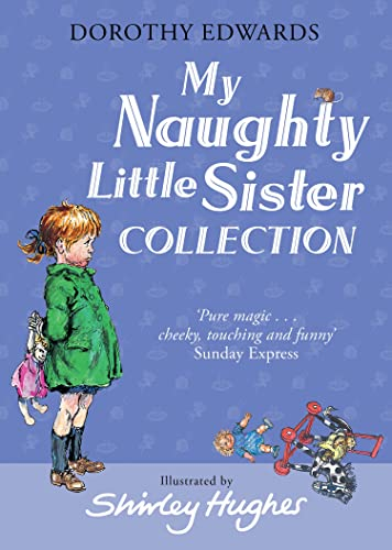 My Naughty Little Sister Collection By Dorothy Edwards