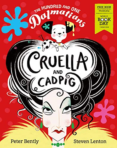 The Hundred and One Dalmatians: Cruella and Cadpig - World Book Day 2019 By Peter Bently