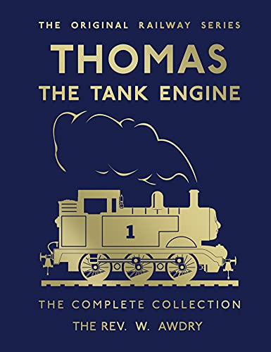 Thomas the Tank Engine: Complete Collection 75th Anniversary Edition By Rev. W. Awdry