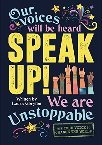 Speak Up! By Laura Coryton