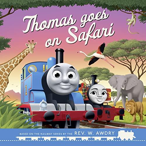 Thomas & Friends: Thomas Goes on Safari By Rev. W. Awdry