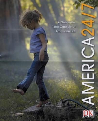 America 24/7 By Rick Smolan