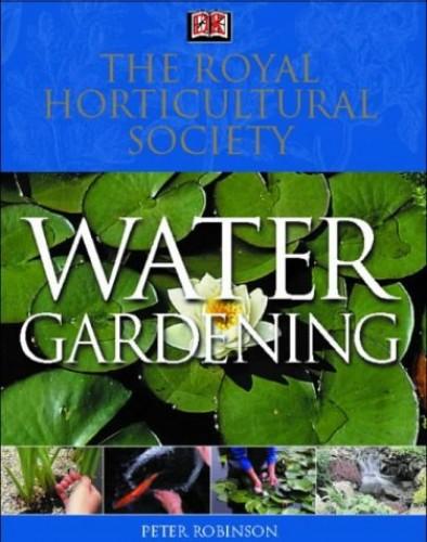 RHS Water Gardening by
