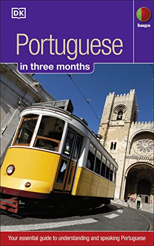 Portuguese in 3 months: Your Essential Guide to Understanding and Speaking Portuguese (Hugo in 3 Months) By Maria Fernanda S. Allen