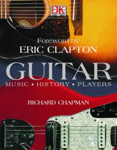 Guitar - Music History Players By Richard Chapman