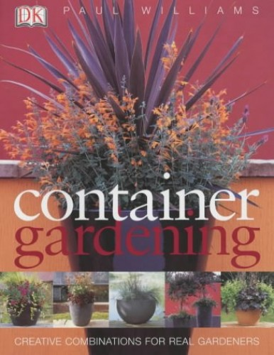Container Gardening by Paul Williams