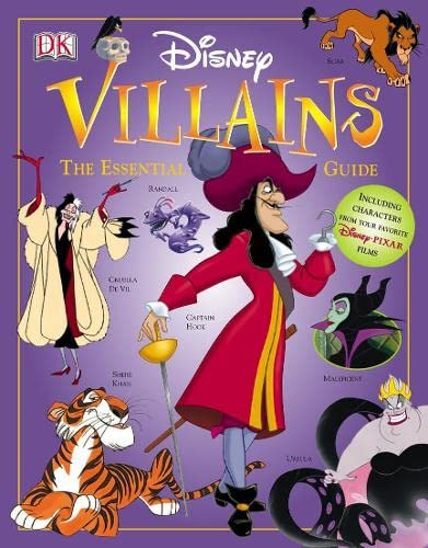 Disney Villains: The Essential Guide By Glenn Dakin