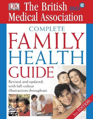 BMA Complete Family Health Guide by