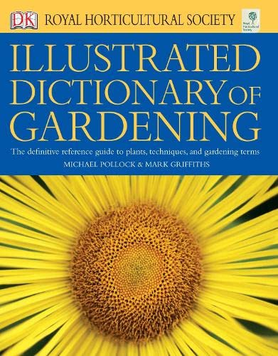 RHS Illustrated Dictionary of Gardening By DK