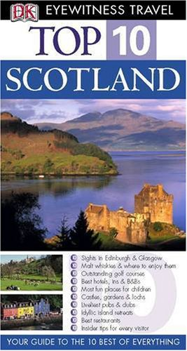 DK Eyewitness Top 10 Travel Guide Scotland By Alastair Scott
