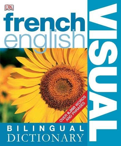 French-English Bilingual Visual Dictionary by