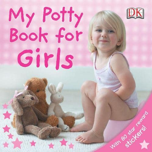 My Potty Book For Girls By DK