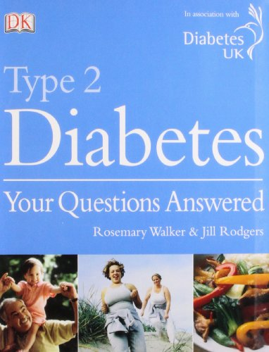 Type 2 Diabetes Your Questions Answered By Jill Rodgers