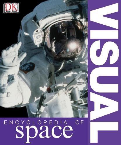 Visual Encyclopedia of Space By David Hughes