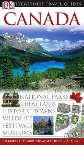 DK Eyewitness Travel Guide: Canada By DK Publishing