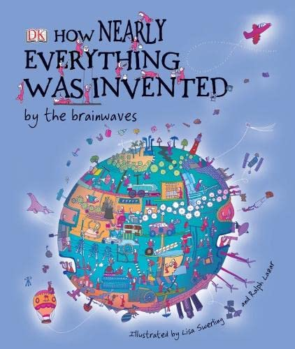 How Nearly Everything Was Invented by the Brainwaves By Lisa Swerling