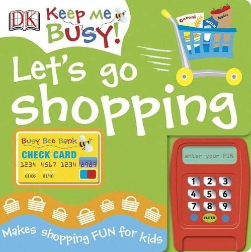 Keep Me Busy: Let's Go Shopping By DK