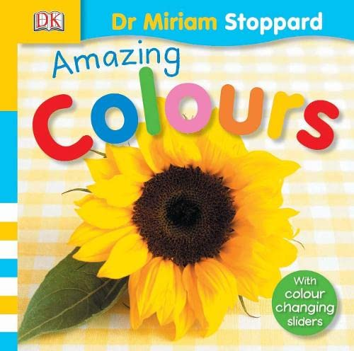 Amazing Colours by Miriam Stoppard