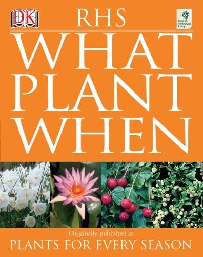 RHS What Plant When by Martin Page