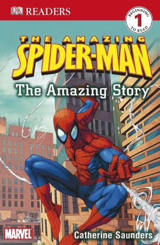 Spider-Man the Amazing Story: Level 1: The Amazing Story by Catherine Saunders