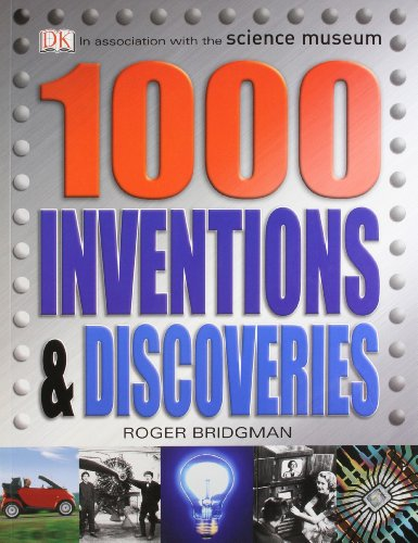 1000 Inventions & Discoveries By DK