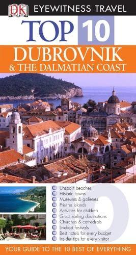 DK Eyewitness Top 10 Travel Guide: Dubrovnik & the Dalmatian Coast By James Stewart