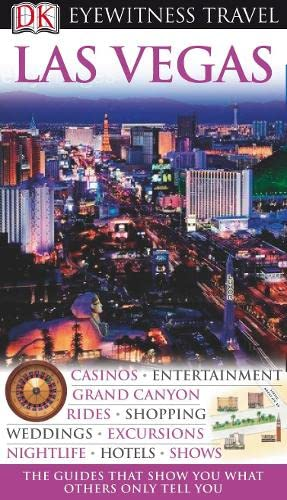 DK Eyewitness Travel Guide: Las Vegas By David Stratton