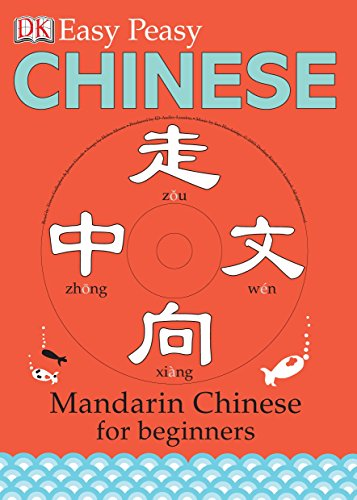 Easy Peasy Chinese: Mandarin Chinese for Beginners (Book & CD) By Elinor Greenwood