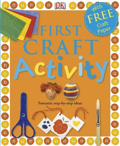 First Craft Activity Book By DK