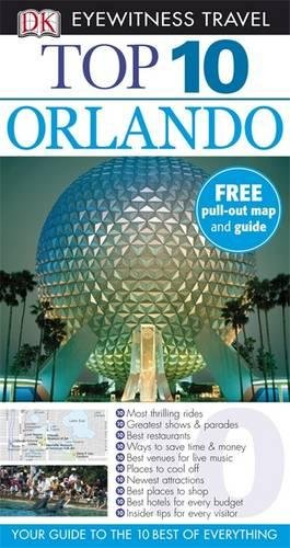 DK Eyewitness Top 10 Travel Guide: Orlando By Cynthia Tunstall