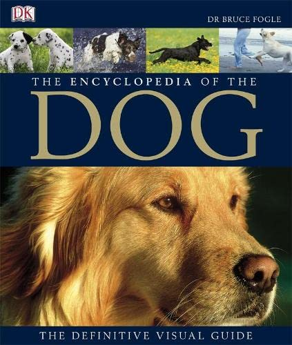 The Encyclopedia of the Dog By Bruce Fogle