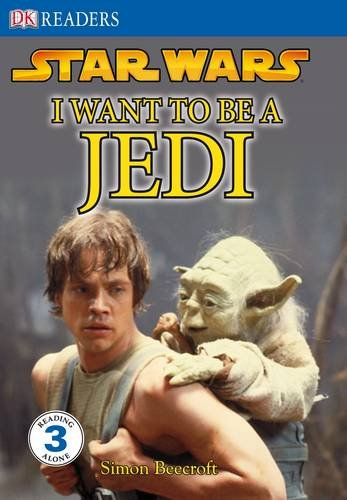 Star Wars I Want to Be a Jedi By DK
