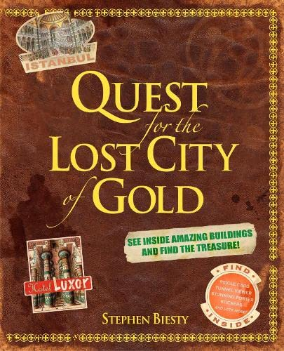 Quest for the Lost City of Gold By Stephen Biesty