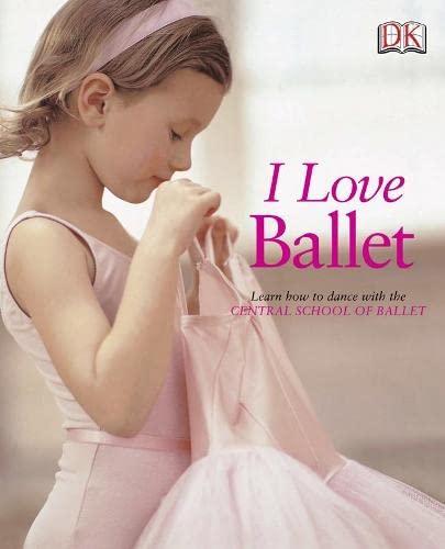 I Love Ballet By DK