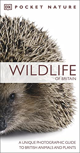 RSPB Pocket Nature Wildlife of Britain: A Unique Photographic Guide to British Wildlife By DK