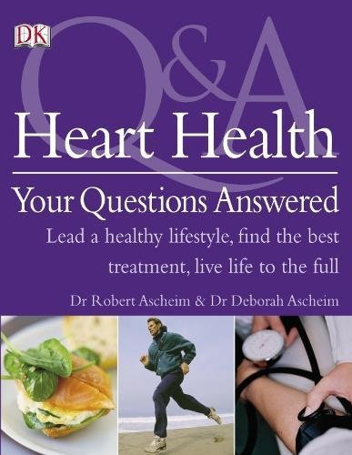 Heart Health Your Questions Answered By Deborah Ascheim