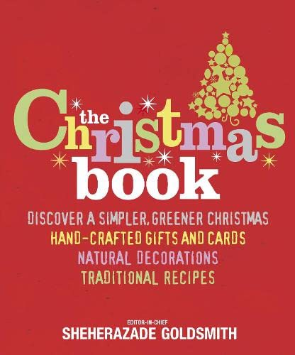 The Christmas Book by Sheherazade Goldsmith