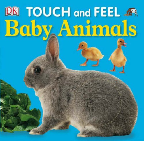 Baby Animals (DK Touch and Feel)
